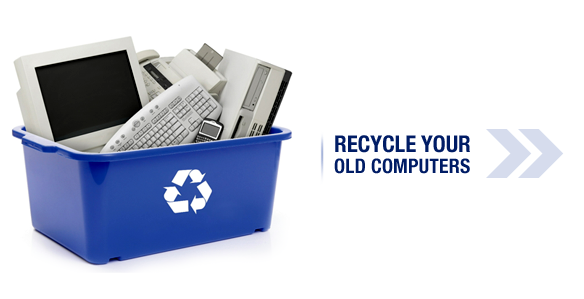 Recycle your old computers